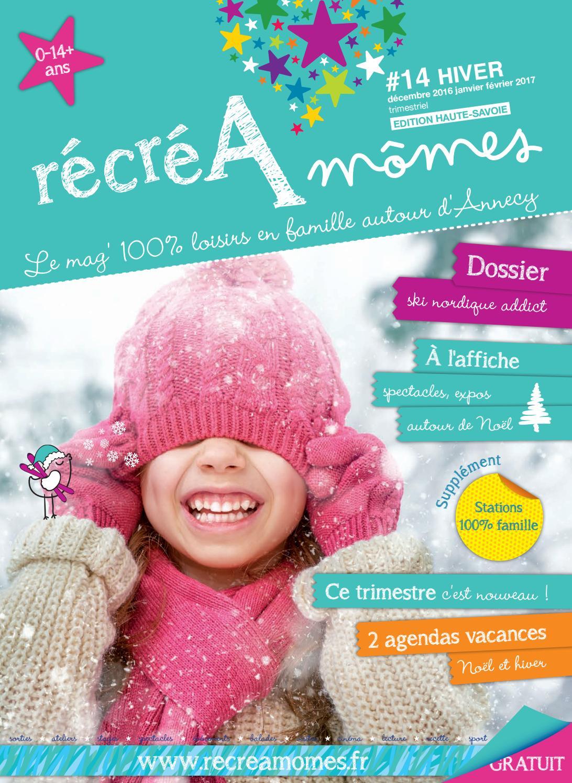 Magazine RécréAmômes  14 hiver 2016 2017 (décembre 2016  janvier-février  2017) by Magazine RécréAmômes - issuu 45cda7349da