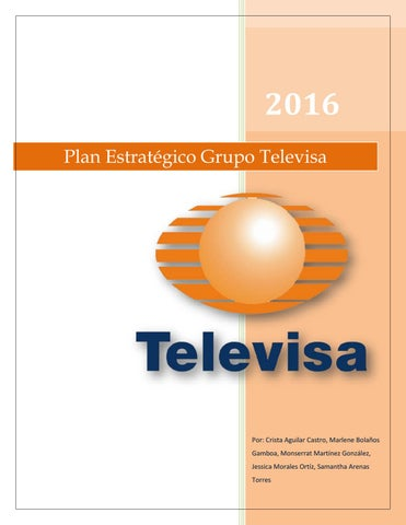 Plan Estratégico Grupo Televisa By Cris Aguilar Issuu