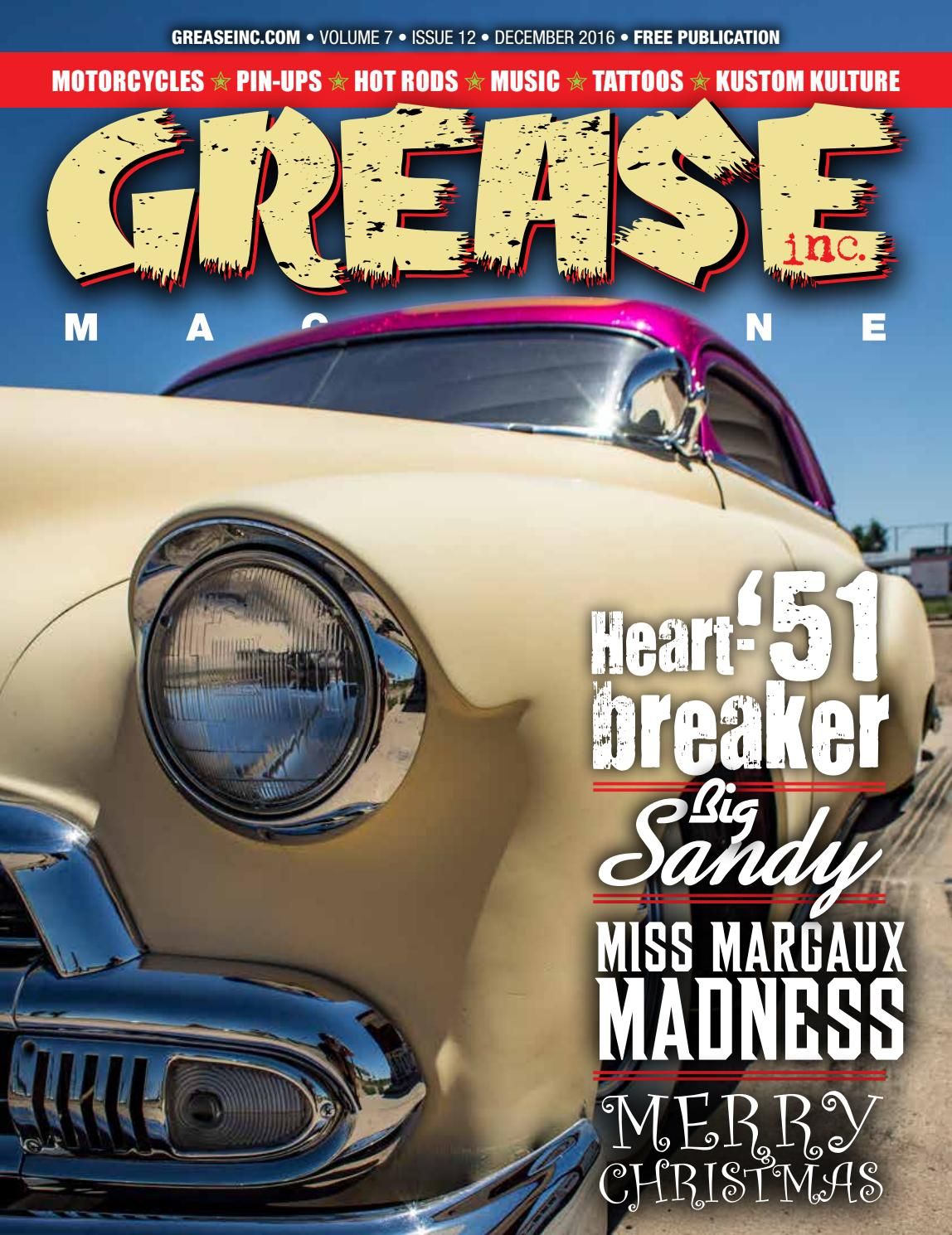 Grease Inc. December 2016 by Grease Inc. Magazine - issuu