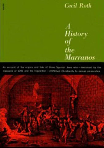 A History Of The Marranos 2001 Cecil Roth By Dejanomar Issuu
