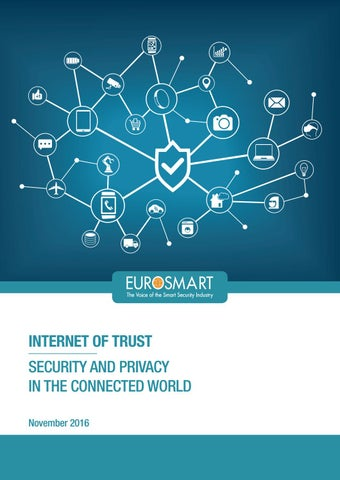 Eurosmart , Internet of Trust, Security and Privacy in the connected world