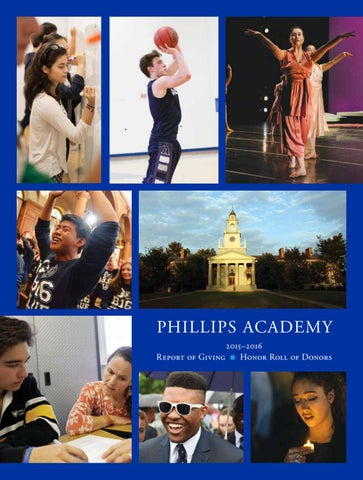 2016 Report Of Giving By Phillips Academy Issuu