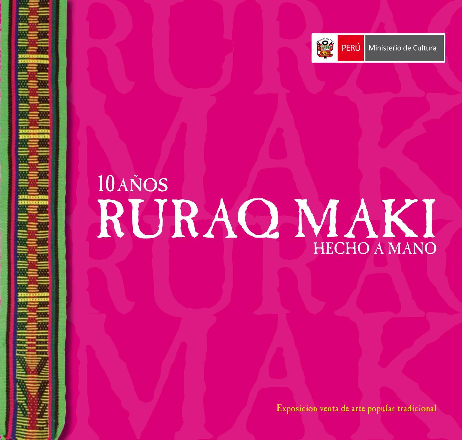 Catalogo Ruraq Maki 2016 by Ministerio de Cultura - issuu