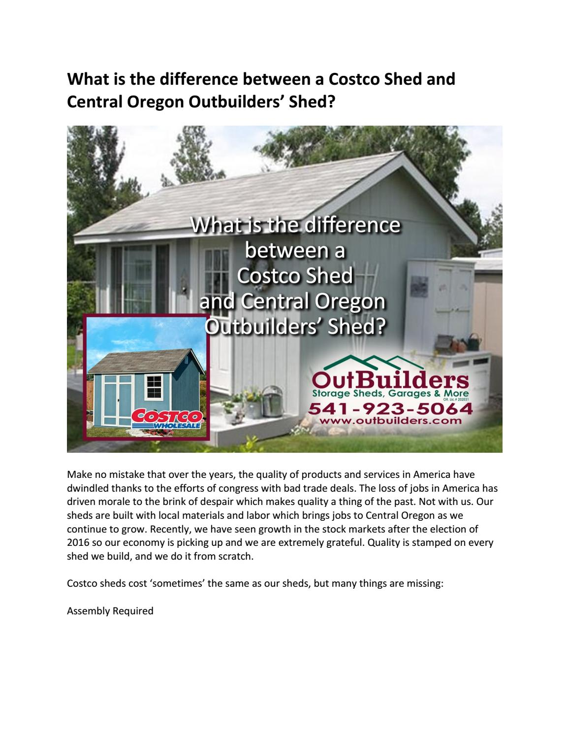 What Is The Difference Between A Costco Shed And Central Oregon Outbuilders By Issuu
