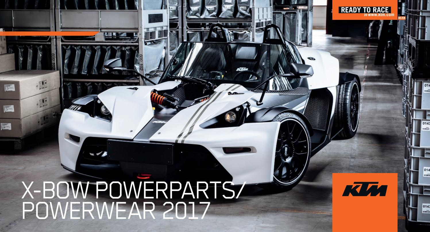 X-BOW PowerParts/PowerWear 2017 by KTM GROUP - issuu