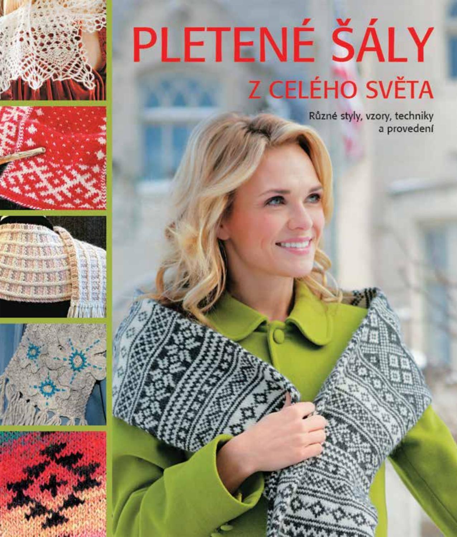 Pletené šály - ukázka z knihy by Metafora - issuu bb596c39ad
