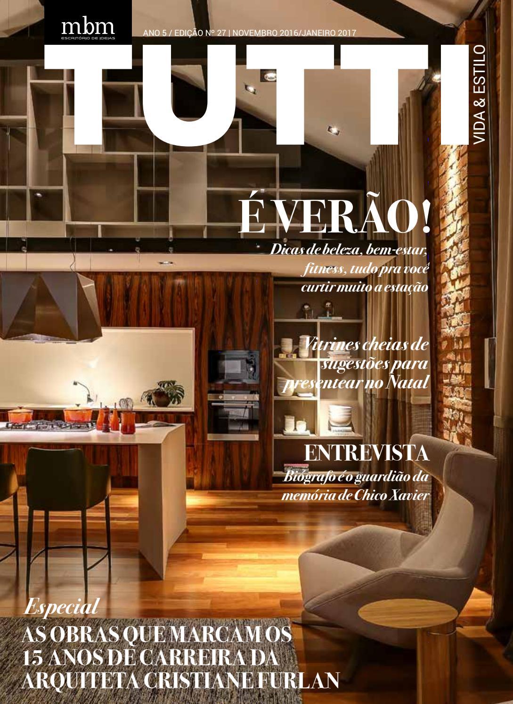 Revista Tutti Vida Estilo 27 Edi O Dezembro Fevereiro By Mbm  ~ Balança De Cozinha Digital Aarmario De Cozinha Janaina
