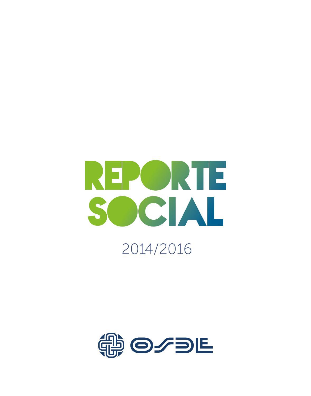 Reporte Social | OSDE | 2014 2016 by Grupo OSDE - issuu
