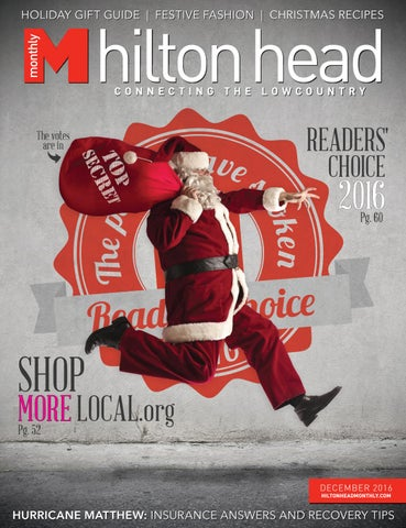 Hilton Head Monthly December 2016 By Hilton Head Monthly Issuu