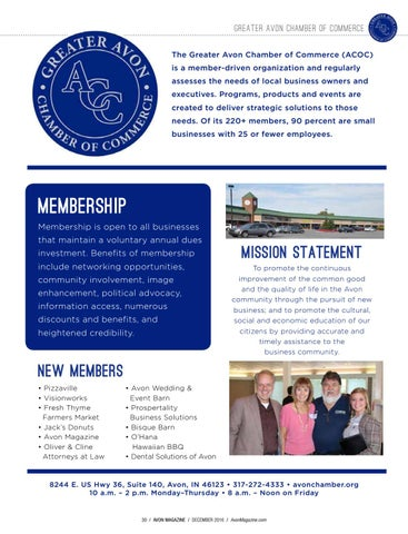 greater avon chamber of commerce the greater avon chamber of commerce acoc is a member driven organization and regularly assesses the needs of local