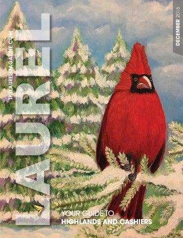 December 2016 Laurel Magazine By The Laurel Magazine Of Highlands Nc