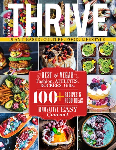 Thrive Vegan Magazine Issue 7 By Thrive Origin Mantra Magazines