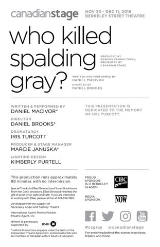 Who Killed Spalding Gray Program By Canadian Stage Issuu