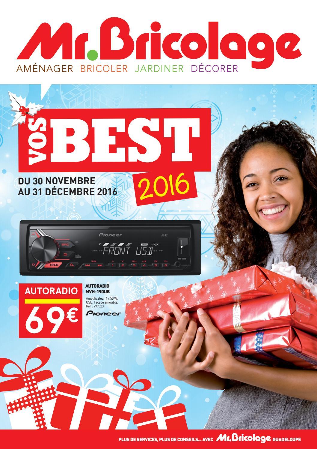 Mr Bricolage Guadeloupe Vos Best 2016 Du 30 Novembre Au