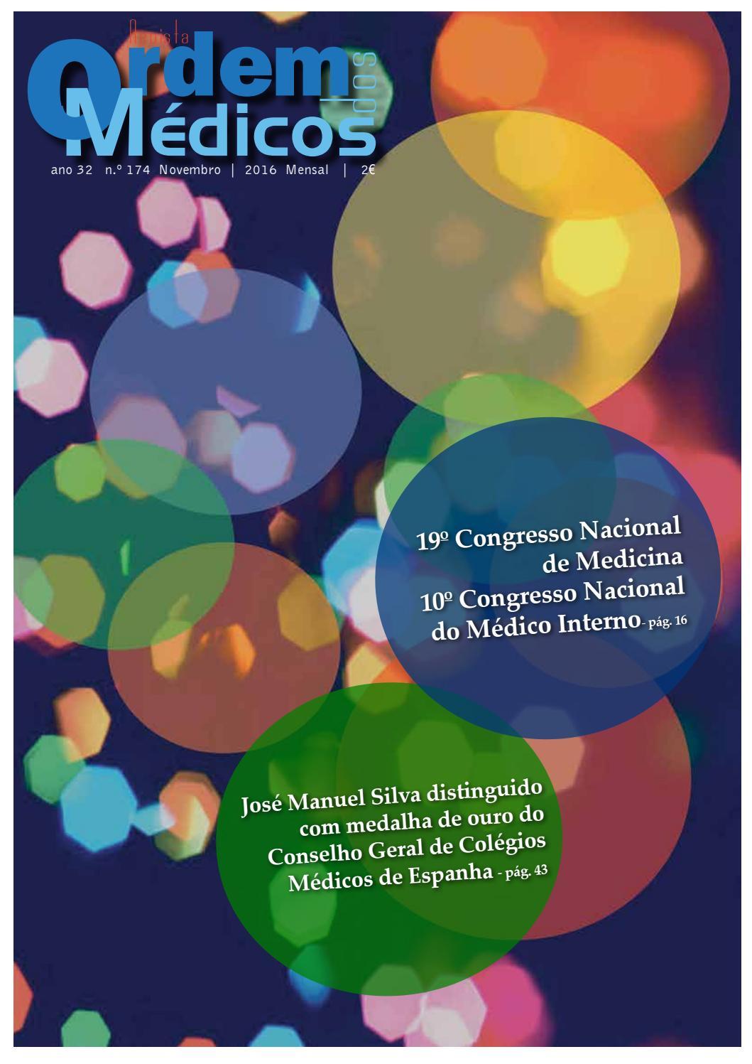 Revista Ordem dos Médicos Nº174 Novembro 2016 by Ordem Dos Médicos - issuu d958ca59f5fce