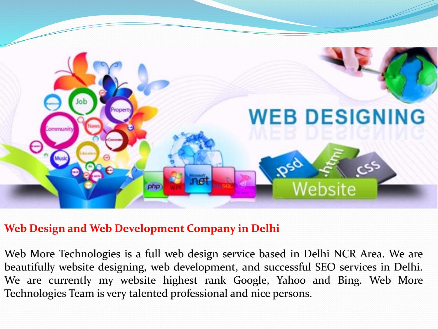 Web Design And Web Development Company In Delhi By Webmoretechnologiesdelhi Issuu