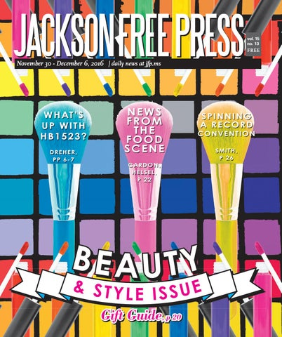 V15n13 - Beauty & Style Issue by Jackson Free Press Magazine