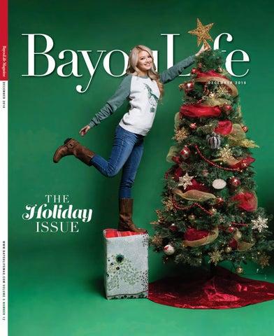d3e1ea41785 BayouLife December 2016 by BayouLife Magazine - issuu