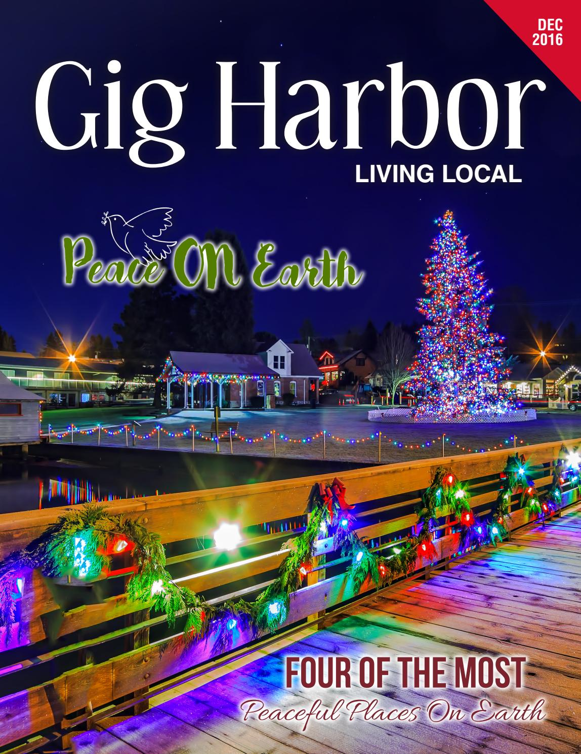 December 2016 Gig Harbor Living Local by Living Local 360