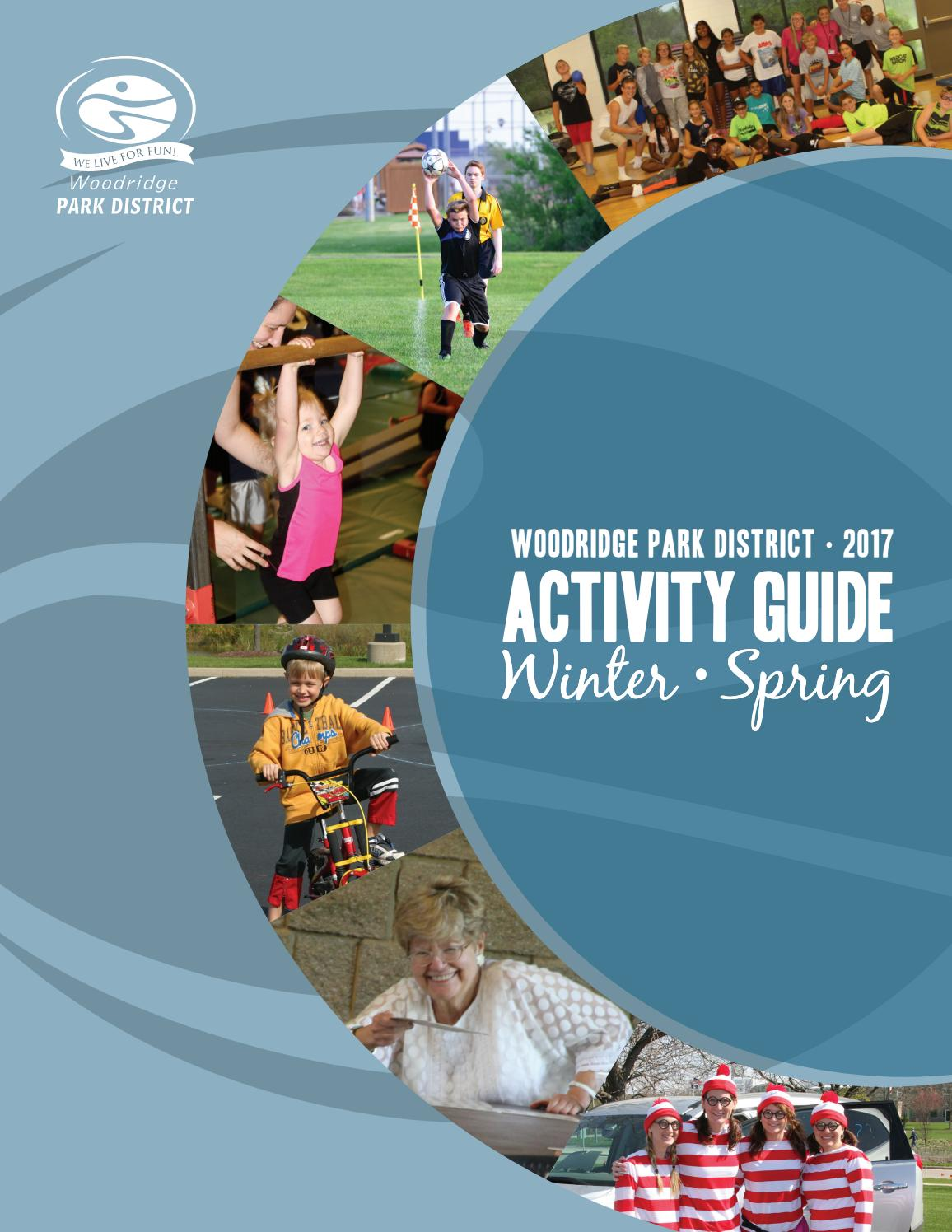 Woodridge Park District 2017 Winter/Spring Activity Guide by Woodridge Park  District - issuu