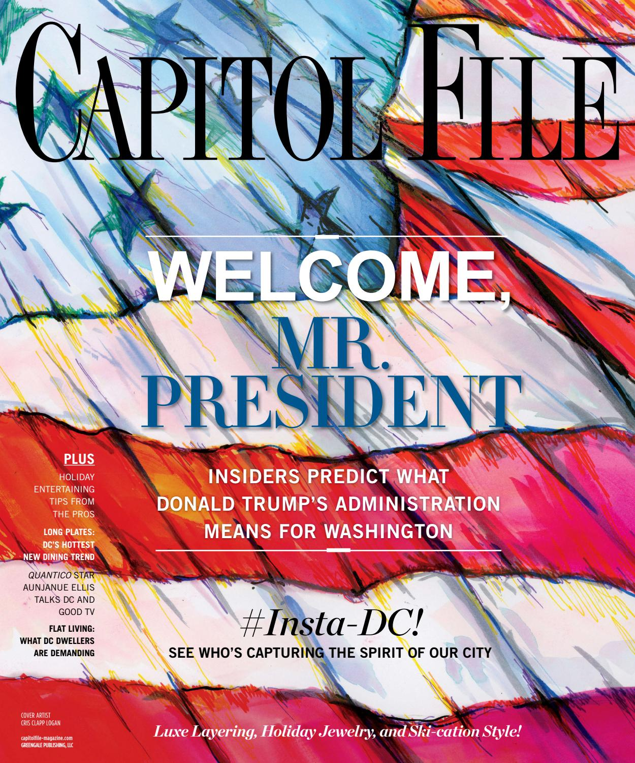 Capitol File - 2016 - Issue 6 - Winter - Welcome, Mr. President by MODERN  LUXURY - issuu