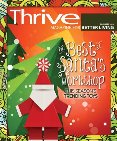 106919744c Thrive December 2016 Issue by Thrive Magazine - issuu
