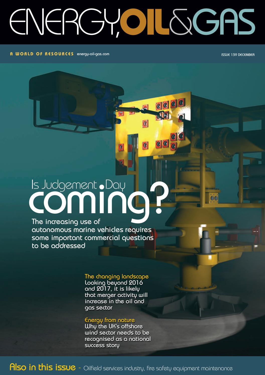 Energy, Oil & Gas Issue 139 December 2016 by Schofield ...