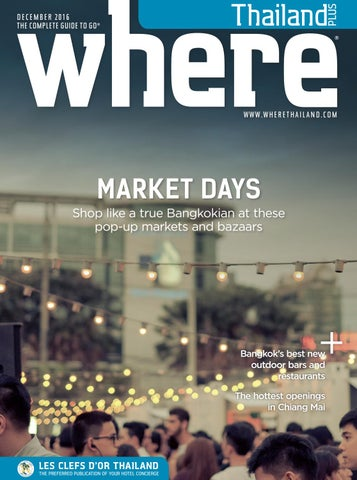 5b19ae78a5e10f Where® Thailand December 2016 by Where Thailand - issuu