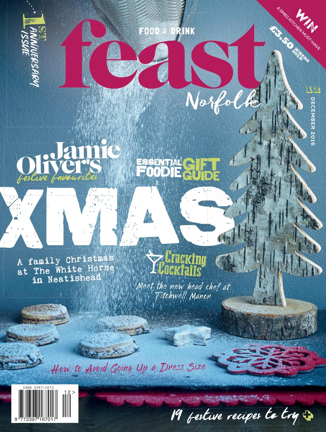 Feast Norfolk Magazine December 16 Issue 12 by Feast Norfolk ...