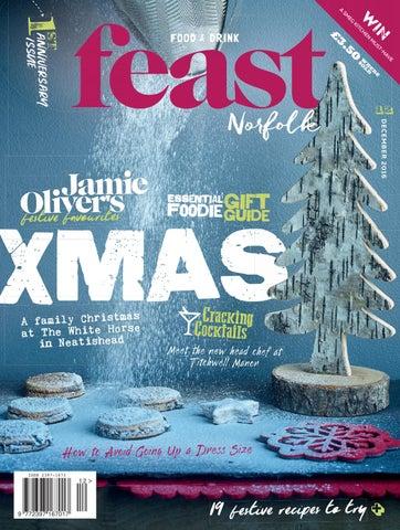edf231e0ef61 Feast Norfolk Magazine December 16 Issue 12 by Feast Norfolk ...