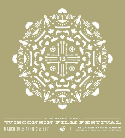 2011 Wisconsin Film Festival Film Guide by UW-Madison