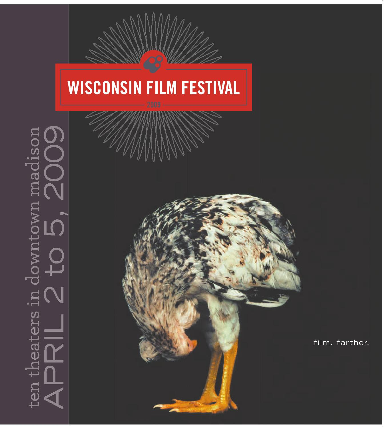 2009 Wisconsin Film Festival Film Guide by Wisconsin Film Festival - issuu