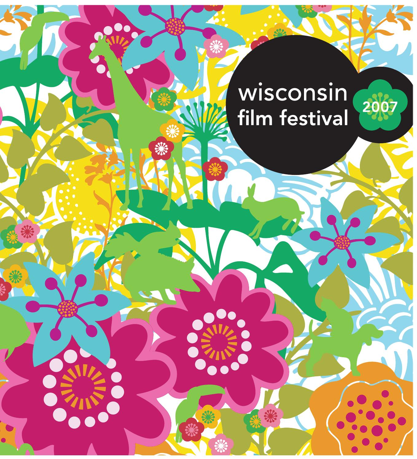2007 Wisconsin Film Festival Guide By Uw Madison Division Of Nyx Lips Smacking Fun Color Lss The Arts Issuu