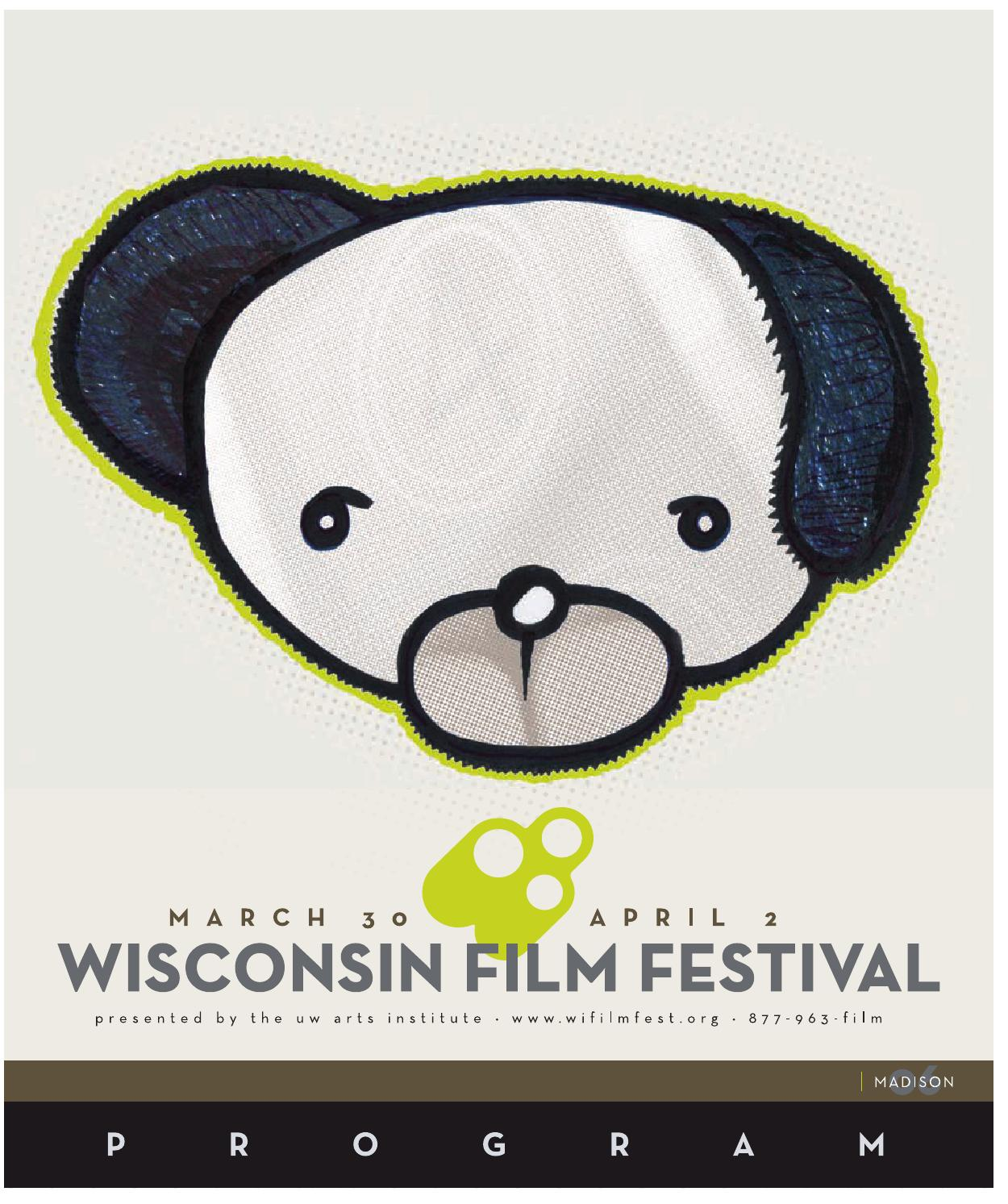 2006 Wisconsin Film Festival Guide By Uw Madison Division Of Just Mom Baju Menyusui Gea 115 Black Etnic Brown The Arts Issuu