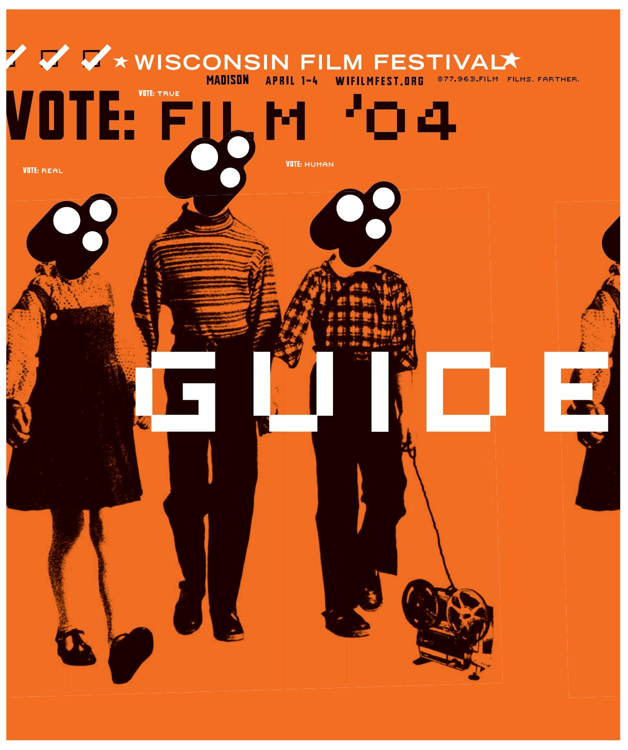 8ea36a80a6 2004 Wisconsin Film Festival Film Guide by UW-Madison Division of the Arts  - issuu
