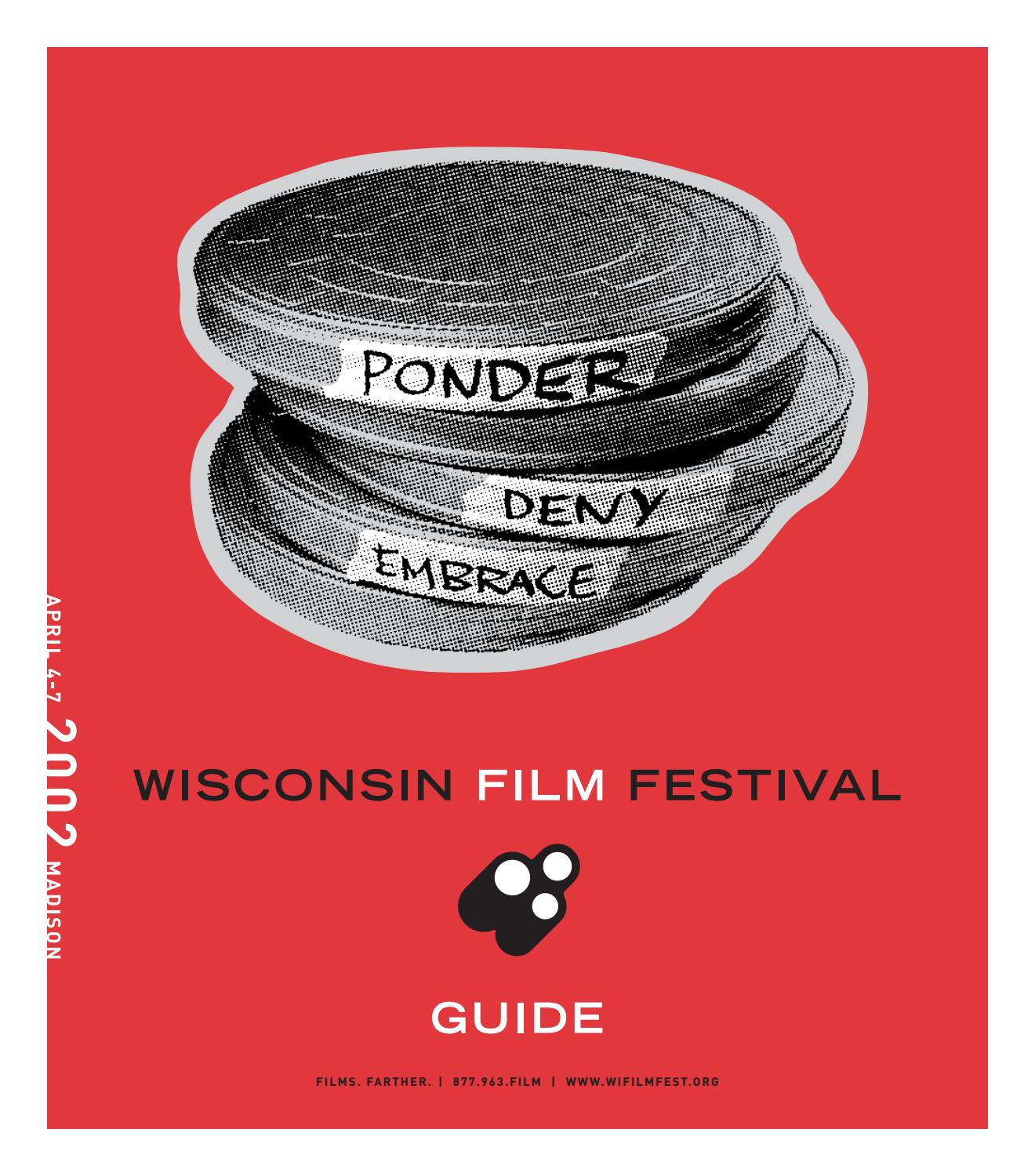 b125197a04 2002 Wisconsin Film Festival Film Guide by UW-Madison Division of the Arts  - issuu