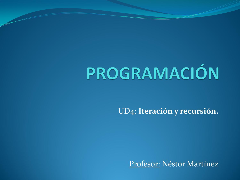 Ud 4 Iteración Y Recursión Java By Nestor Martinez Issuu