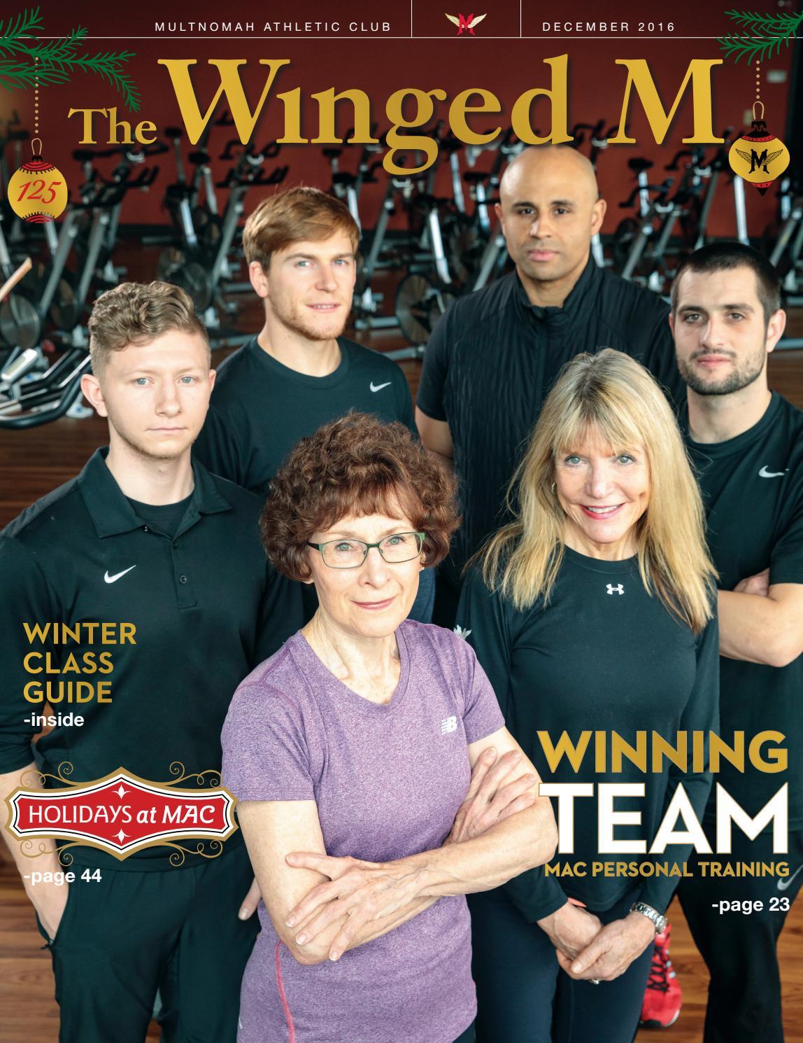 The Winged M December 2016 By Multnomah Athletic Club Issuu
