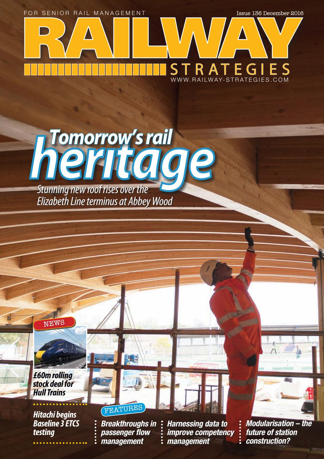 5dade62cb Railway Strategies Issue 136 December 2016 by Schofield Publishing ...