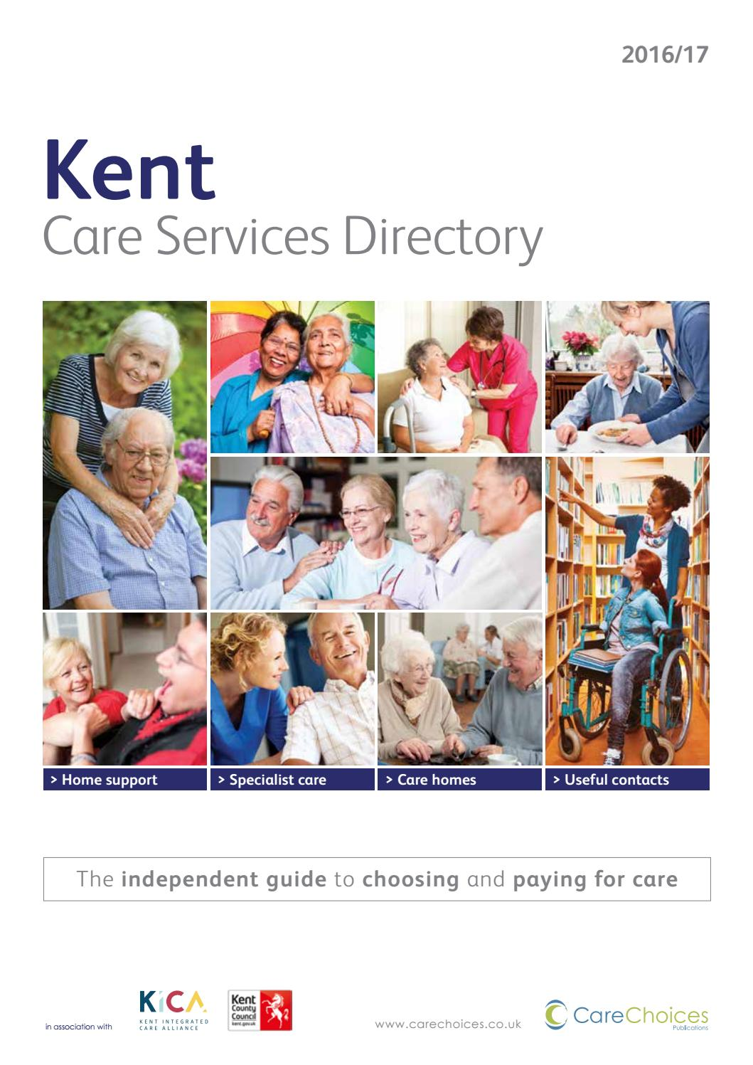 Kent Care Services Directory 2016 17 By Choices Ltd