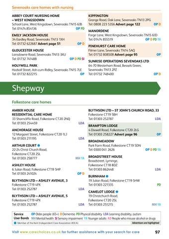 Sevenoaks Care Homes With Nursing ABBEY COURT NURSING HOME WEST KINGSDOWN School Lane West Kingsdown TN15 6JB Tel 01474 854136 OP PD EMILY