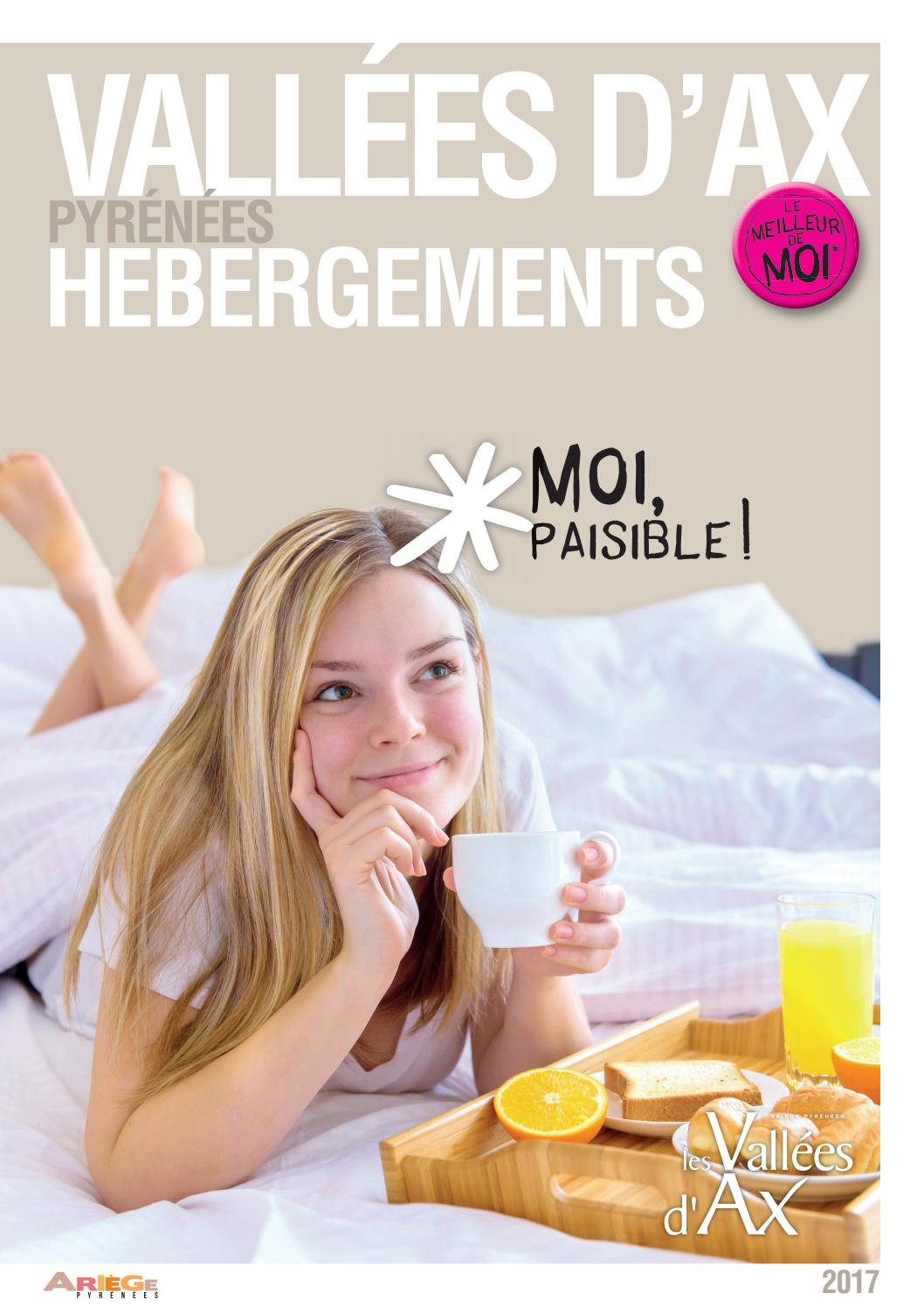H bergements 2017 vall es d 39 ax by office de tourisme des vall es d 39 ax issuu - Office du tourisme d ax les thermes ...