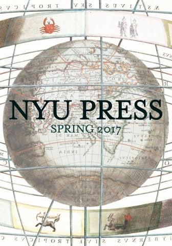 NYU Press Spring 2017 by NYU Press - issuu