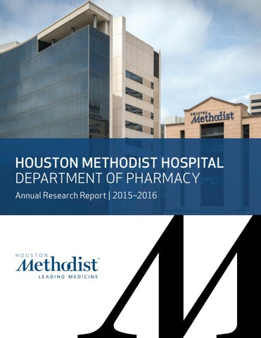 Houston Methodist Hospital Department of Pharmacy Annual