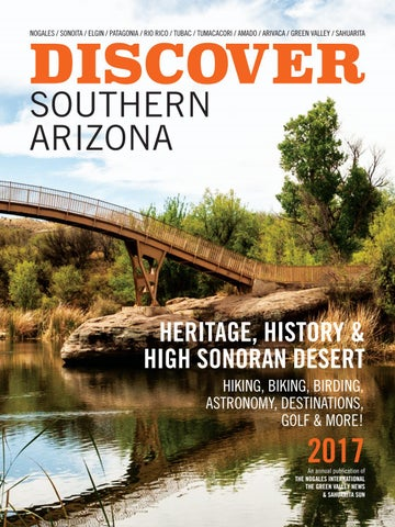 Discover Southern Arizona — 2017 by Wick Communications - issuu