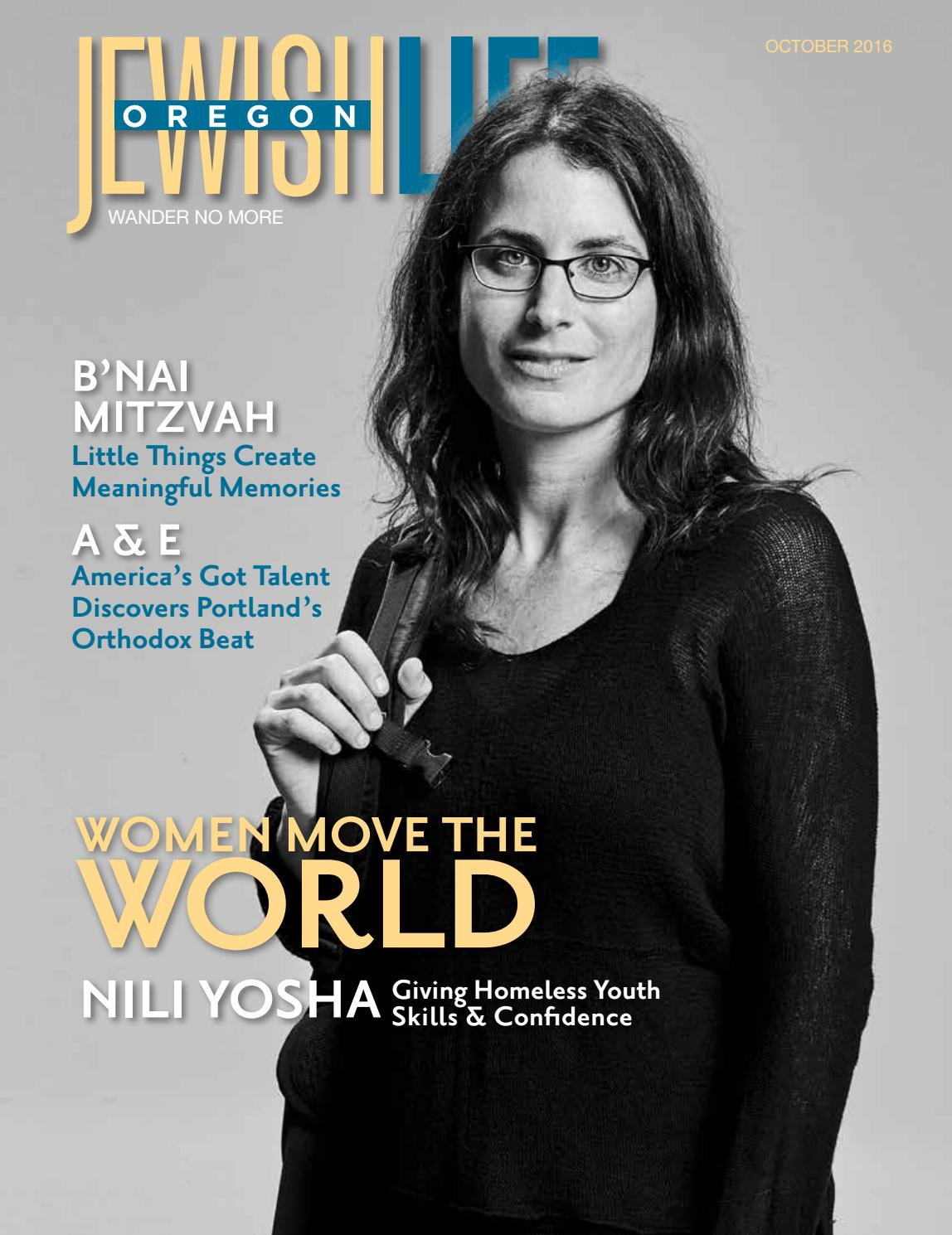 4f837a4fdbf Oregon Jewish Life October 2016 Vol.5 Issue 8 by JewishLifeMagazine ...