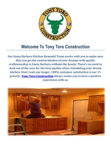 Welcome To Tony Toro Construction Our Santa Barbara Kitchen Remodel Team  Works With You To Make Sure That You Get The Custom Kitchen Of Your Dreams  With ...