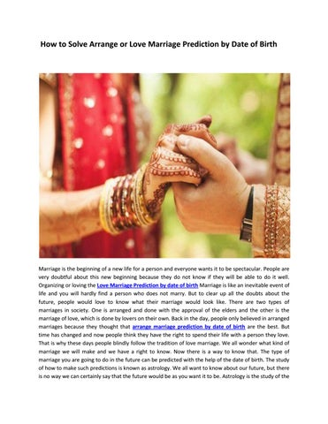 How to solve arrange or love marriage prediction by date of birth by