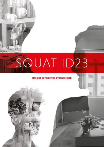 9db5e02e1bb5 SQUAT iD23 - A unique experience by insidecor by insidecor - issuu