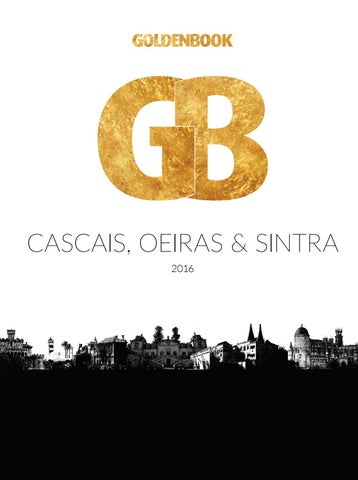 39587019a Cascais, Oeiras & Sintra 2016 by GOLDENBOOK EDITIONS - issuu